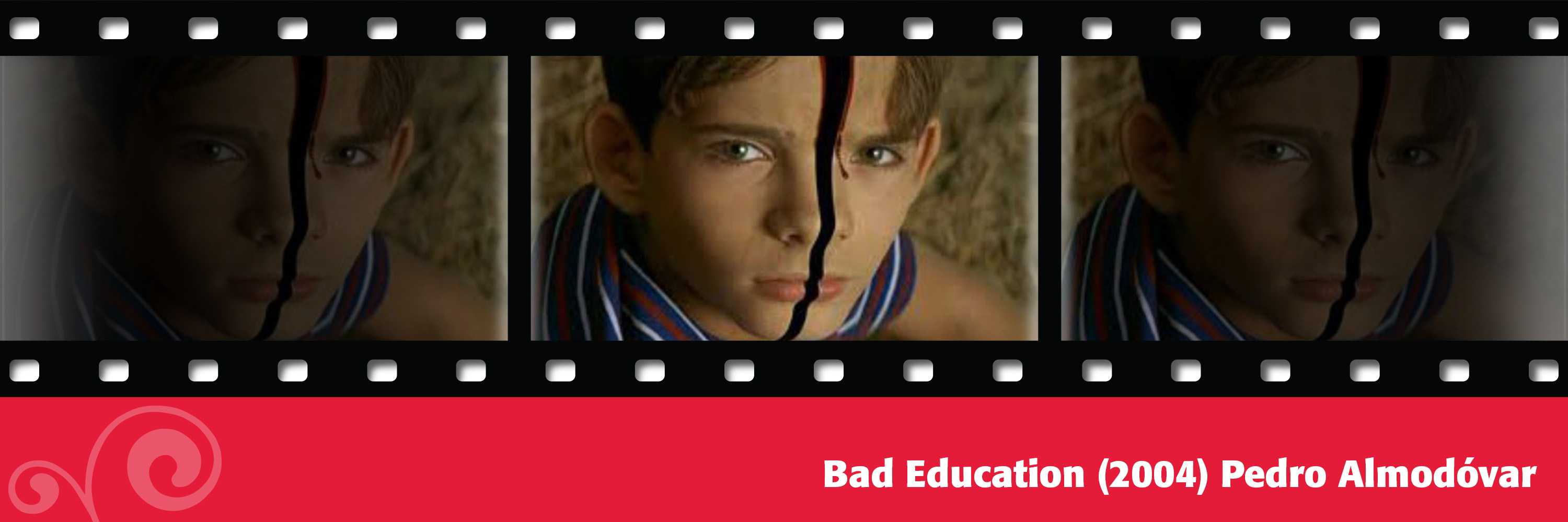 Bad Education (2004) Pedro Almodóvar